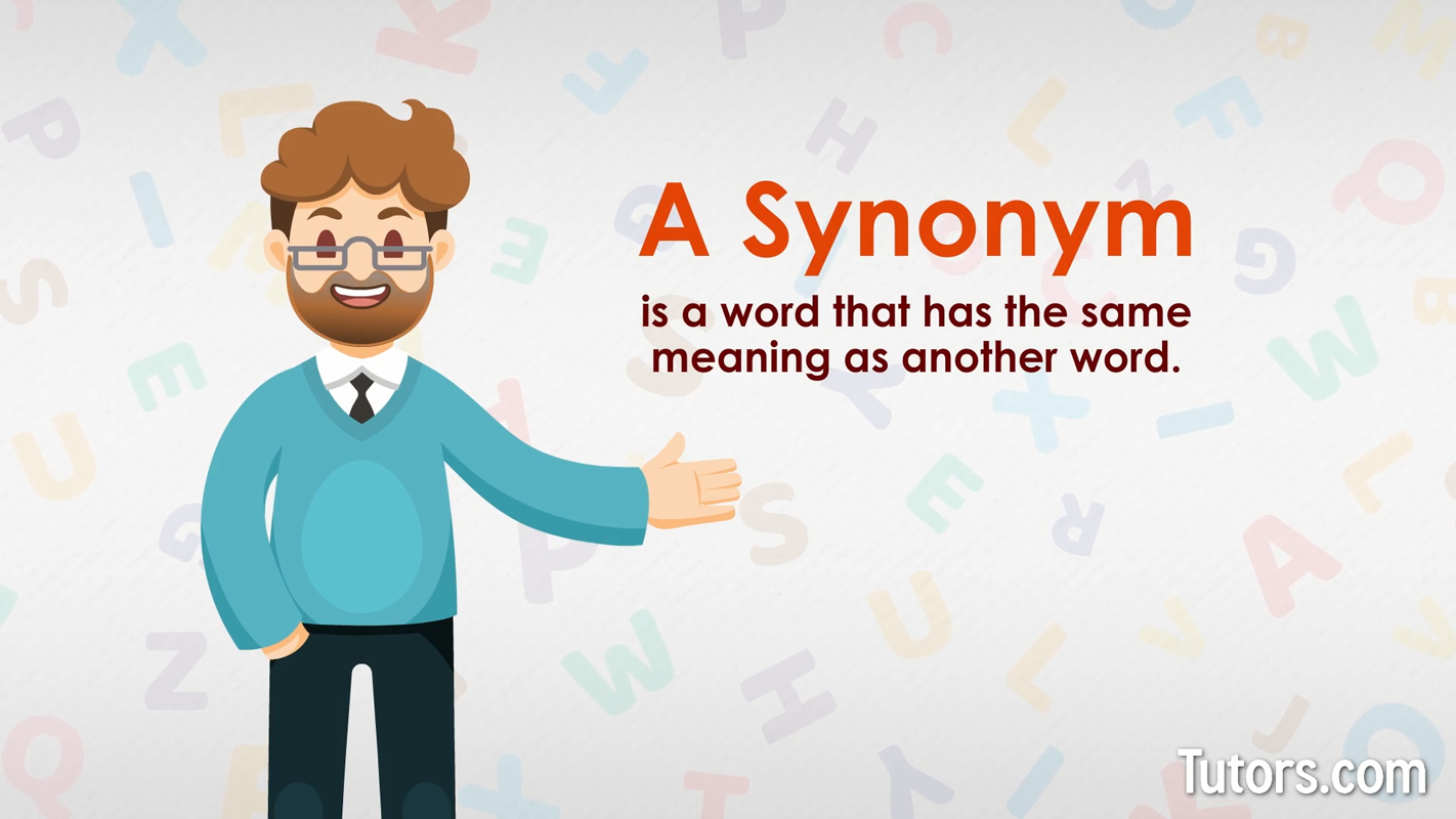 Synonyms   Definition & Examples   Tutors.com